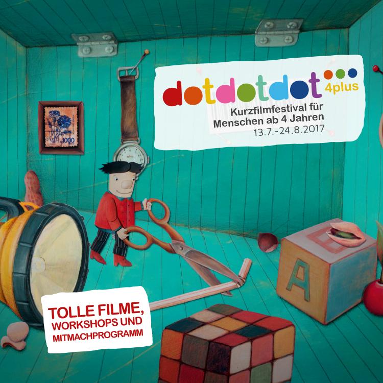 dotdotdot 4plus • Kurzfilmfestival für Menschen ab 4 Jahren • 13.7.-24.8.2017