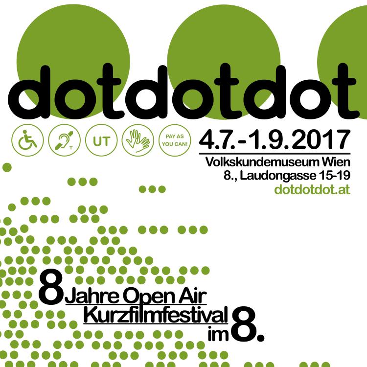 dotdotdot • Open Air Kurzfilmfestival • 4.7.-1.9.2017